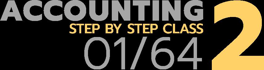 ห้องเรียนคอร์ส บัญชี 2 Step by Step รอบที่ 1/2564